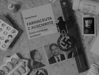 FARMACEUTA Z AUSCHWITZ, Patricia Posner