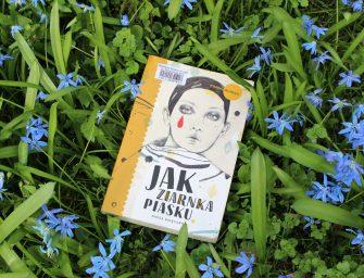 JAK ZIARNKA PIASKU, Joanna Jagiełło