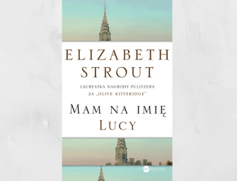 MAM NA IMIĘ LUCY, Elizabeth Strout